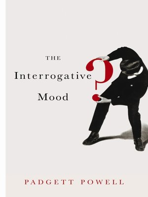 cover image of The Interrogative Mood
