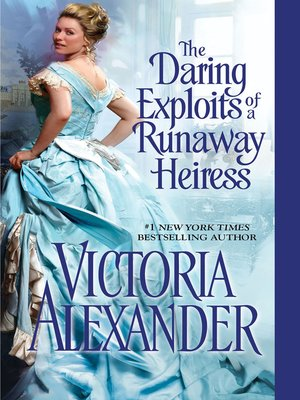 cover image of The Daring Exploits of a Runaway Heiress