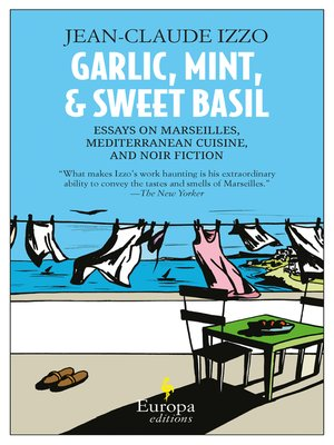 cover image of Garlic, Mint and Sweet Basil