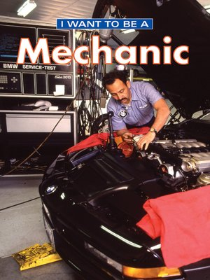 cover image of I Want to Be a Mechanic
