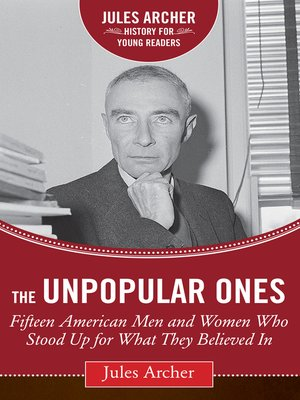 what to write in a cover letter the unpopular ones by jules archer 183 overdrive rakuten 25595
