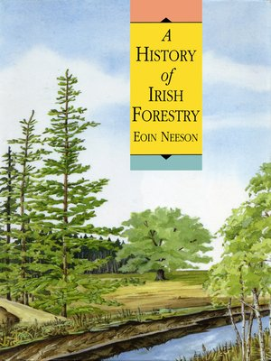 cover image of A History of Irish Forestry
