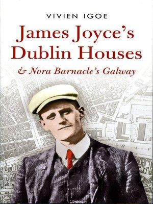 cover image of James Joyce's Dublin Houses