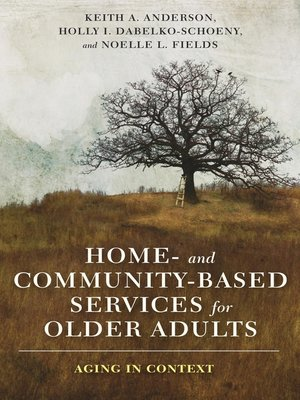 Home- and Community-Based Services for Older Adults by ...