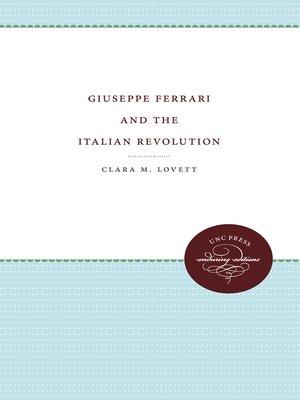 cover image of Giuseppe Ferrari and the Italian Revolution