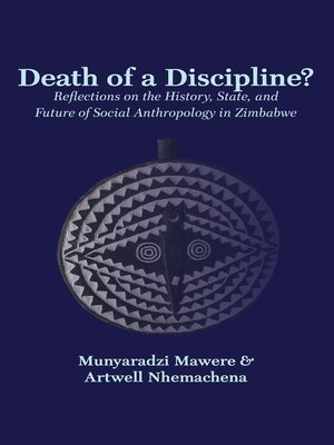 cover image of Death of a Discipline? Reflections on the History, State, and Future of Social Anthropology in Zimbabwe