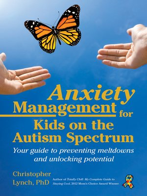 cover image of Anxiety Management for Kids on the Autism Spectrum