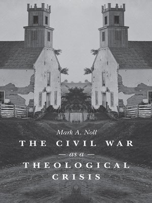 cover image of The Civil War as a Theological Crisis