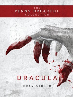 cover image of Dracula (The Penny Dreadful Collection)