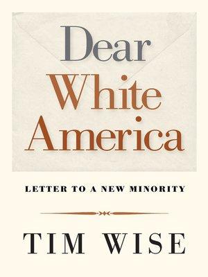 cover image of Dear White America