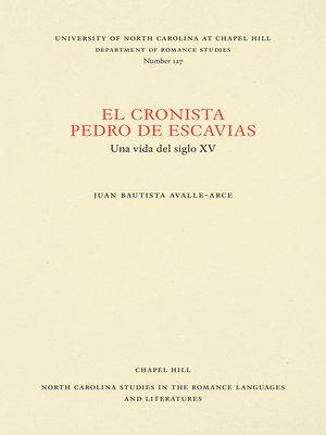 cover image of El cronista Pedro de Escavias
