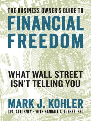 cover image of The Business Owner's Guide to Financial Freedom