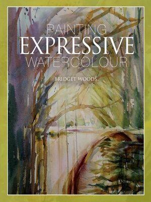 cover image of Painting Expressive Watercolour