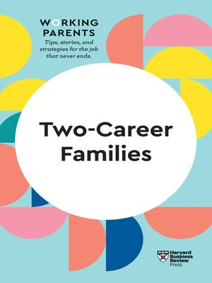 cover image of Two-Career Families (HBR Working Parents Series)