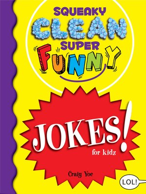 cover image of Squeaky Clean Super Funny Jokes for Kidz