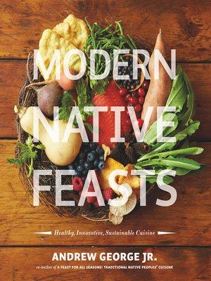 cover image of Modern Native Feasts