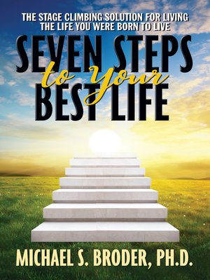 cover image of Seven Steps to Your Best Life