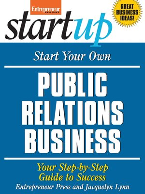 cover image of Start Your Own Public Relations Business