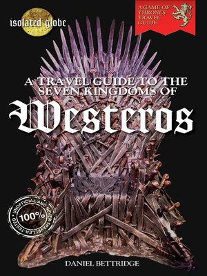 cover image of A Travel Guide to the Seven Kingdoms of Westeros