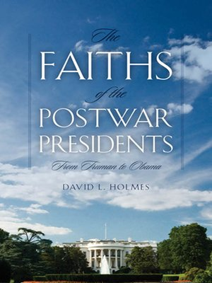 cover image of The Faiths of the Postwar Presidents