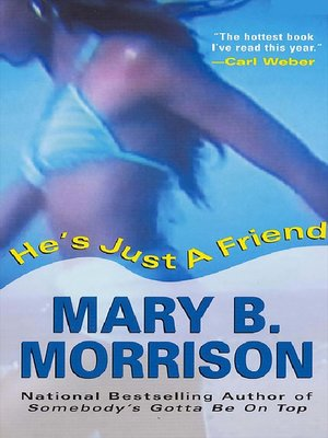 cover image of He's Just a Friend