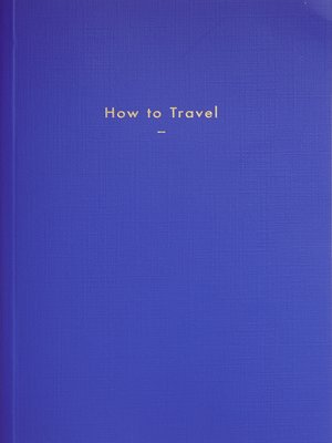 cover image of How to Travel