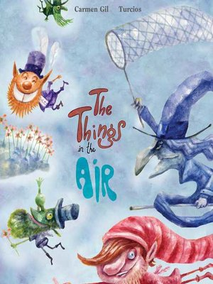 cover image of The Things in the Air