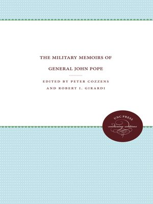 cover image of The Military Memoirs of General John Pope