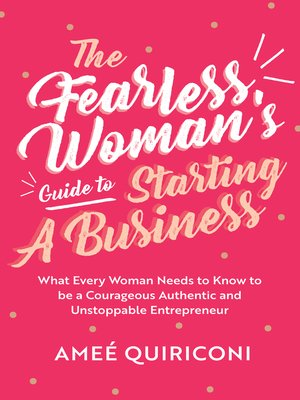 cover image of The Fearless Woman's Guide to Starting a Business