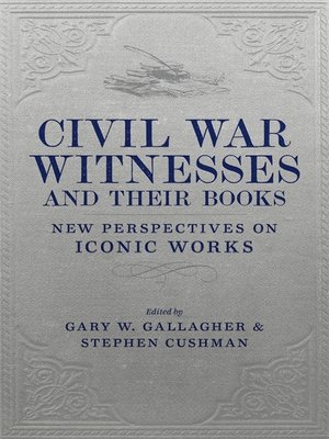 cover image of Civil War Witnesses and Their Books