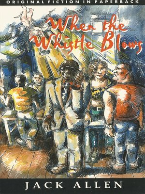 cover image of When the Whistle Blows