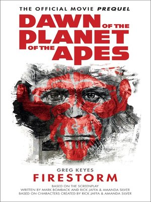 cover image of Dawn of the Planet of the Apes--Firestorm