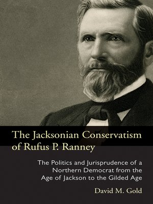 cover image of The Jacksonian Conservatism of Rufus P. Ranney