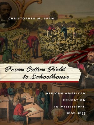 cover image of From Cotton Field to Schoolhouse