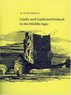 cover image of Gaelic and Gaelicized Ireland