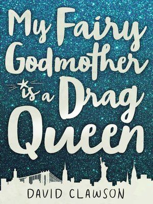 cover image of My Fairy Godmother is a Drag Queen