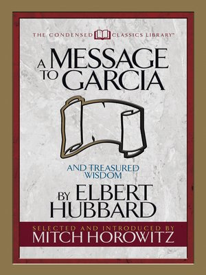 cover image of A Message to Garcia (Condensed Classics)