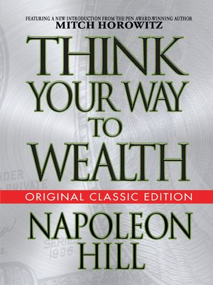 cover image of Think Your Way to Wealth (Original Classic Editon)
