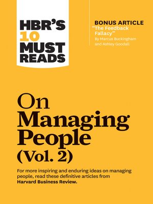 "cover image of HBR's 10 Must Reads on Managing People, Volume 2 (with bonus article ""The Feedback Fallacy"" by Marcus Buckingham and Ashley Goodall)"