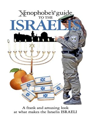 cover image of The Xenophobe's Guide to the Israelis
