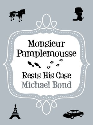 cover image of Monsieur Pamplemousse Rests His Case