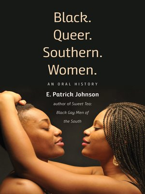 cover image of Black. Queer. Southern. Women.