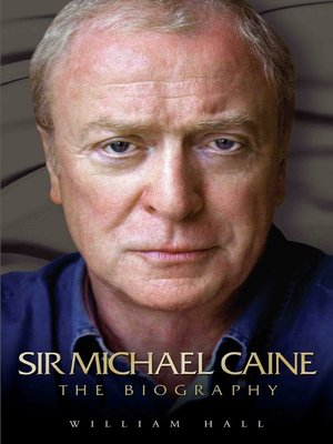 cover image of Sir Michael Caine--The Biography