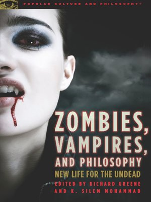 cover image of Zombies, Vampires, and Philosophy