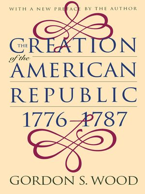 cover image of The Creation of the American Republic, 1776-1787