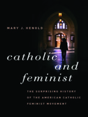 cover image of Catholic and Feminist