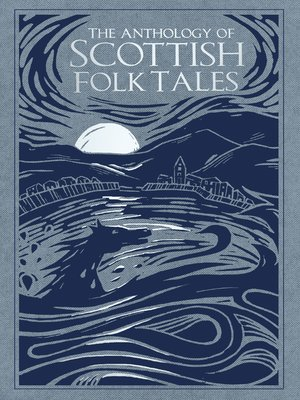 cover image of The Anthology of Scottish Folk Tales