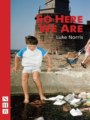 cover image of So Here We Are (NHB Modern Plays)