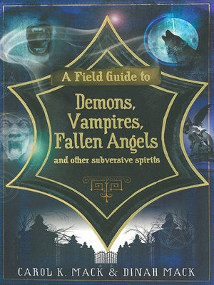 cover image of A Field Guide to Demons, Vampires, Fallen Angels and Other Subversive Spirits