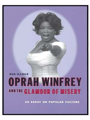 cover image of Oprah Winfrey and the Glamour of Misery